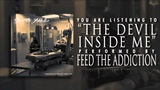 Feed The Addiction - The Devil Inside Me (FULL ALBUM STREAM) LYRICS IN DESCRIPTION