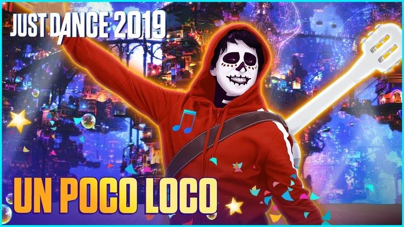 Just Dance 2019: Un Poco Loco byDisney•Pixar's Coco   Official Track Gameplay [US]