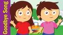 Goodbye Song for Kids | Kindergarten, Preschool ESL | Fun Kids English