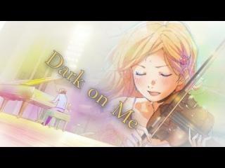 [AMV] Nijo - Dark on Me