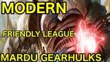 MODERN Mardu Gearhulks Friendly League Deck Tech + Matches