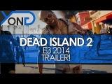 Dead Island 2  Official E3 Announce Trailer   PS4