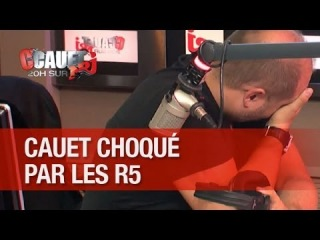 Cauet choqué par les goûts musicaux des R5 - C'Cauet sur NRJ