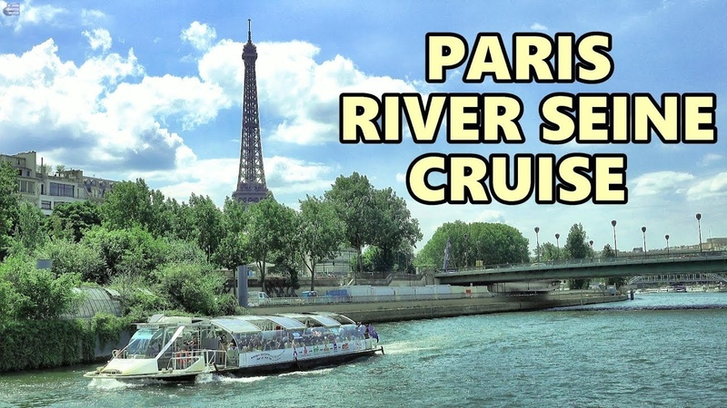 PARIS RIVER CRUISE - SEINE CRUISE 2019 4K