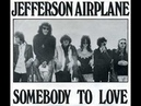 Jefferson Airplane - Somebody To Love (Instrumental Official)