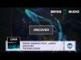 Faruk Sabanci feat. Jaren - Discover (The R3belz Remix)