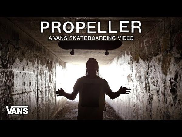 Propeller: A Vans Skateboarding Video - Full Part feat. Geoff Rowley