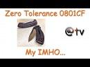 Zero Tolerance 0801CF. My IMHO...New 2014. M390. Exclusive.