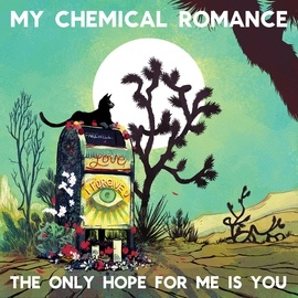 My Chemical Romance альбом The Only Hope For Me Is You
