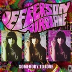 Jefferson Airplane альбом Somebody To Love