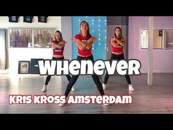 Whenever - Kris Kross Amsterdam - Easy Fitness Dance Choreography - Baile - Coreo