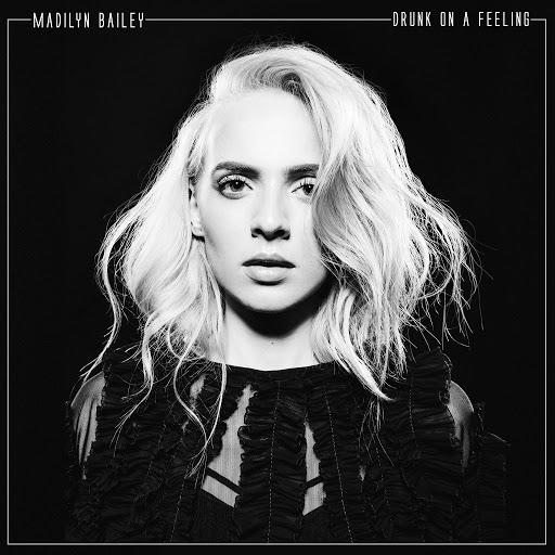 Madilyn Bailey альбом Drunk on a Feeling