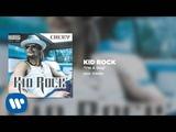 Kid Rock - I'm A Dog