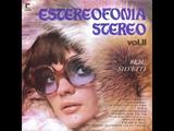 BEBU SILVETTI - ESTEREOFONIA STEREO VOL.II (1975) LP