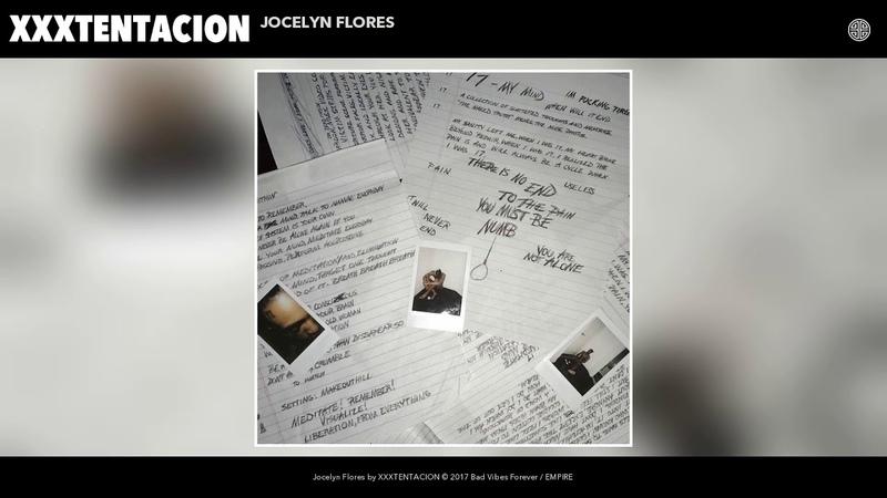 XXXTENTACION Jocelyn Flores Audio