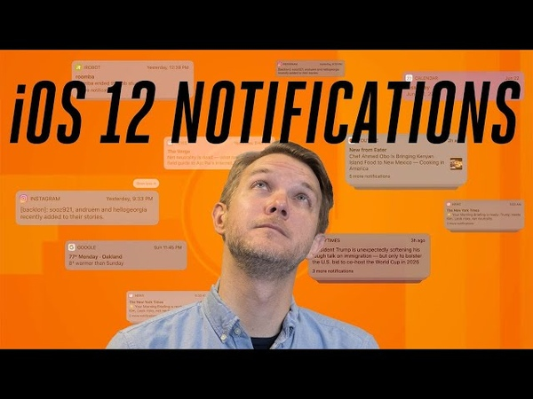 IOS 12 How Apple overhauled iPhone notifications