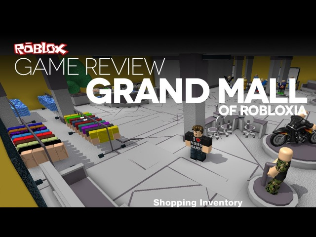 Game Review - Grand Mall of ROBLOXia