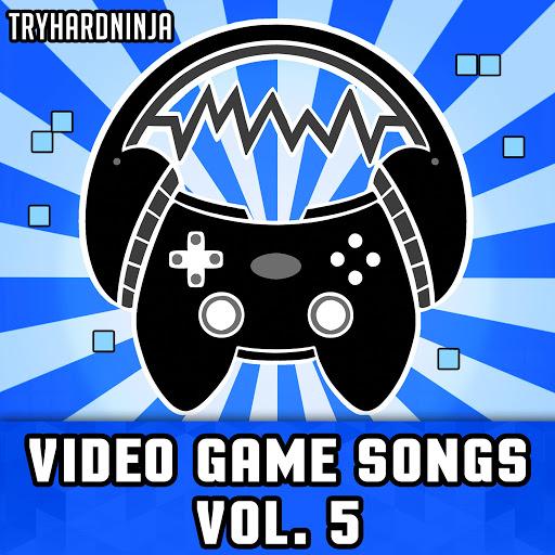 TryHardNinja альбом Video Game Songs, Vol. 5