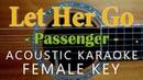 Let Her Go Passenger Acoustic Karaoke Female Key