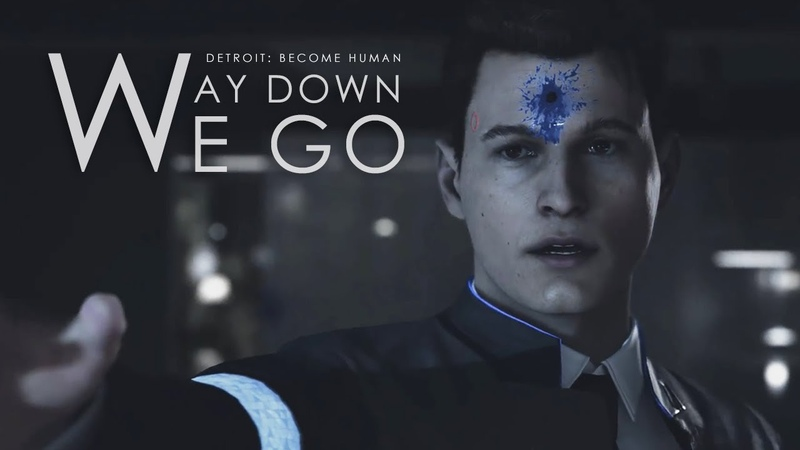 Way Down We Go Detroit: Become Human