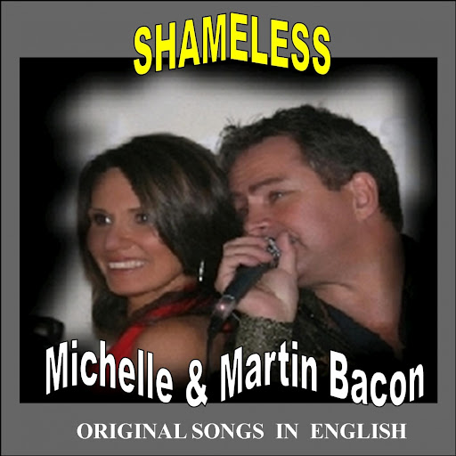 Michelle альбом Shameless (Original Songs in English)