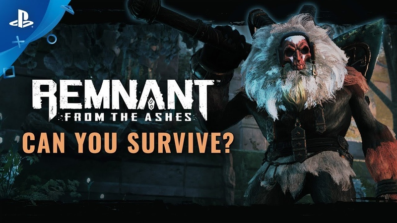 Remnant From the Ashes - Can You Survive Trailer | PS4