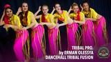 TRIBAL PRO. by Erman Olessya DanceHall Tribal Fusion