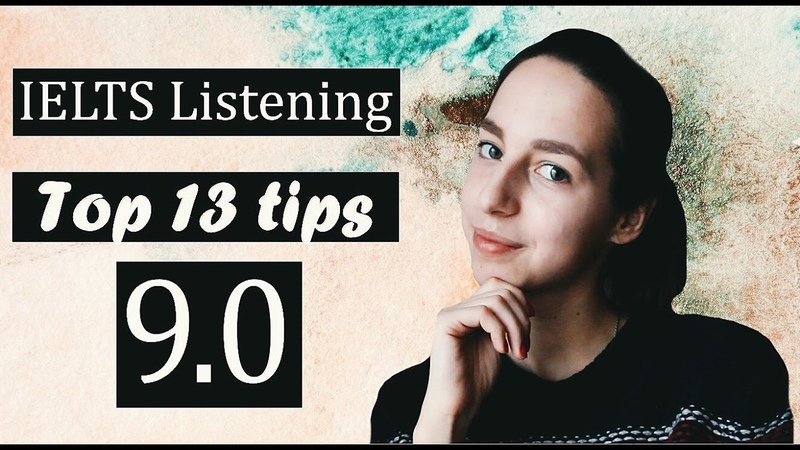 IELTS Listening band 9 Top 13 tips