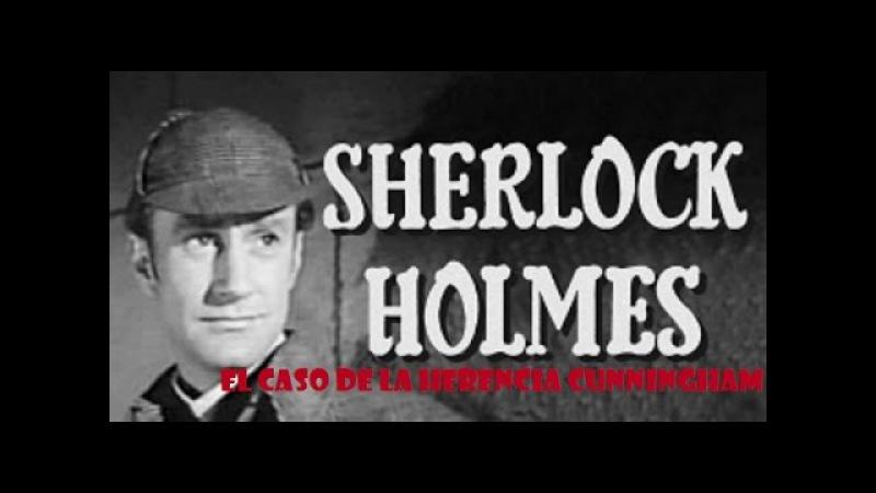 Sherlock Homes Ep 01 El Caso de la Herencia Cunningham 1954 subtítulos en español