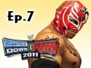 Smackdown Vs Raw 2011: Rey Mysterio Road to Wrestlemania Ep.7 (GameplayCommentary)