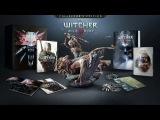 The Witcher 3 Wild Hunt - Трейлер коллекционного издания