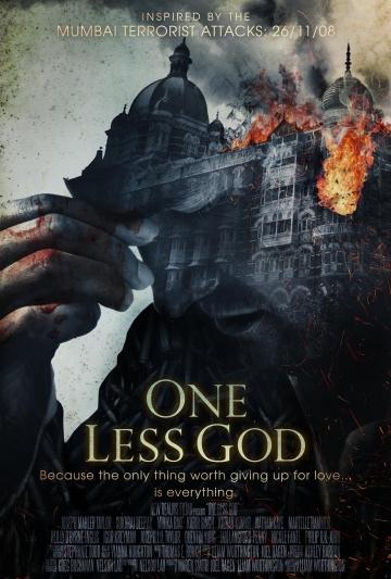 Осада Мумбаи: 4 дня ужаса  (One Less God) 2018  смотреть онлайн