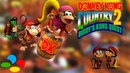 Donkey Kong Country 2: Diddy's Kong Quest - НЕ БОМБИТ!