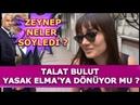 Yasak Elma Zeynep Talat Bulut'un Diziye Dönüp Dönmeyeceği Hakkında Neler Söyledi