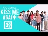 [FSG Libertas] [E08/14] Kiss Me Again The Series/ Поцелуй меня снова [рус.саб]