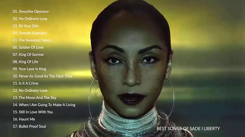 Sade Greatest Hits Full Album - The Best of Sade - Sade Love Songs Ever