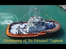 Video: Christening Ceremony of Sir Edouard Tugboat