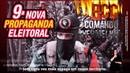 LANÇOU! 9ª Nova Propaganda Eleitoral de Bolsonaro - Guerra ao PCC e Comando Vermelho