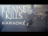Ice Nine Kills - Communion of the Cursed (karaoke) (without back)