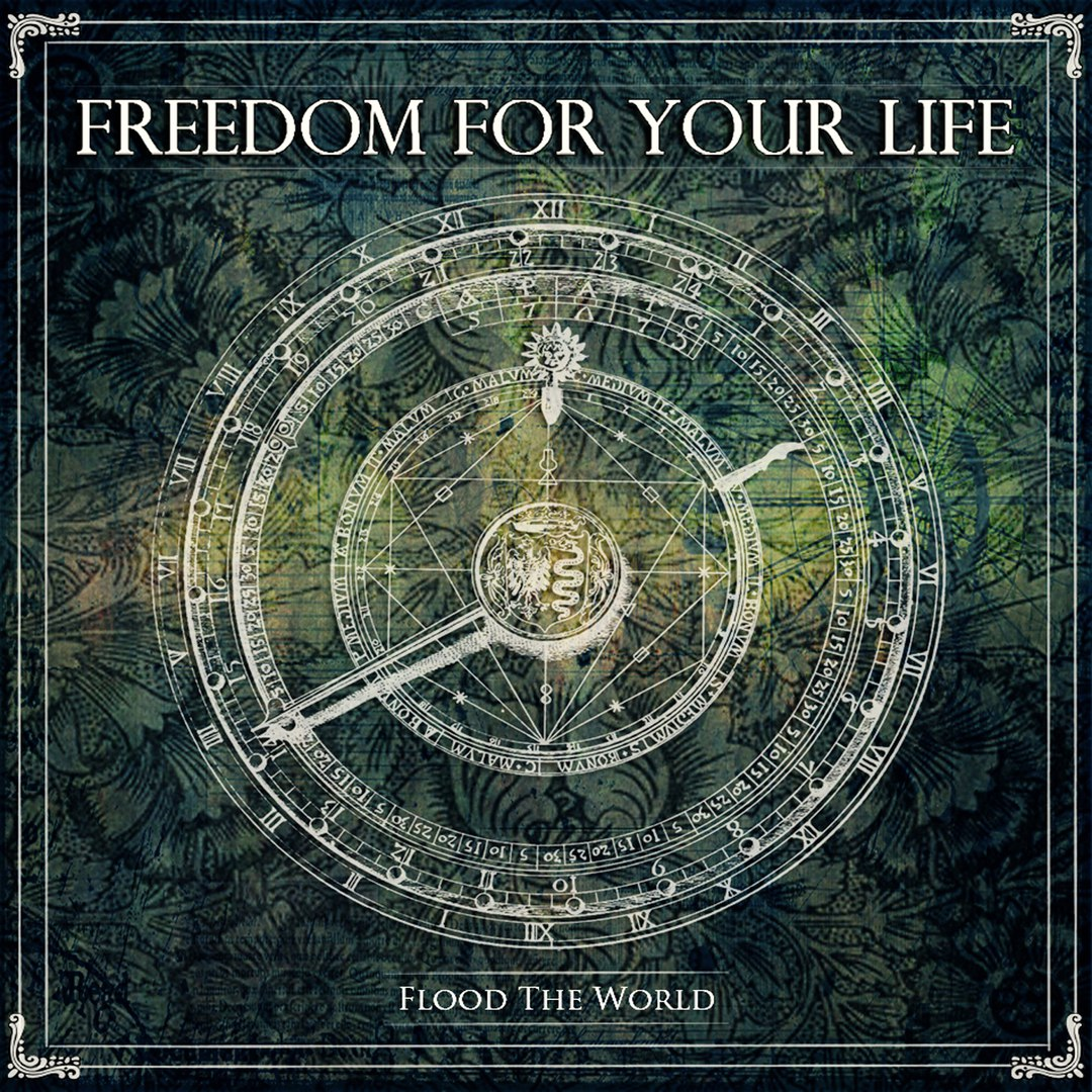 Freedom For Your Life - Flood The World [EP] (2016)