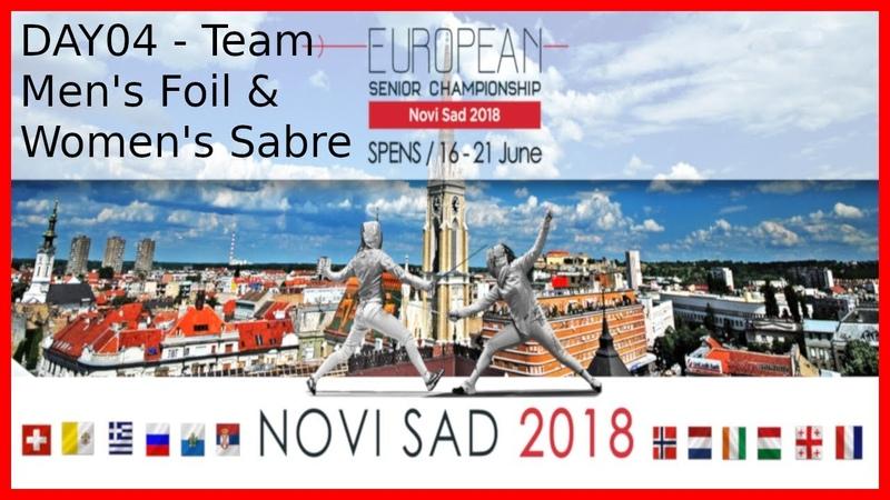 European Championships 2018 Novi Sad Day04 - Piste 5