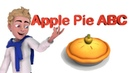 🥧 Apple Pie ABC 🥧 | ABC Songs | Nursery Rhymes Songs for Kids