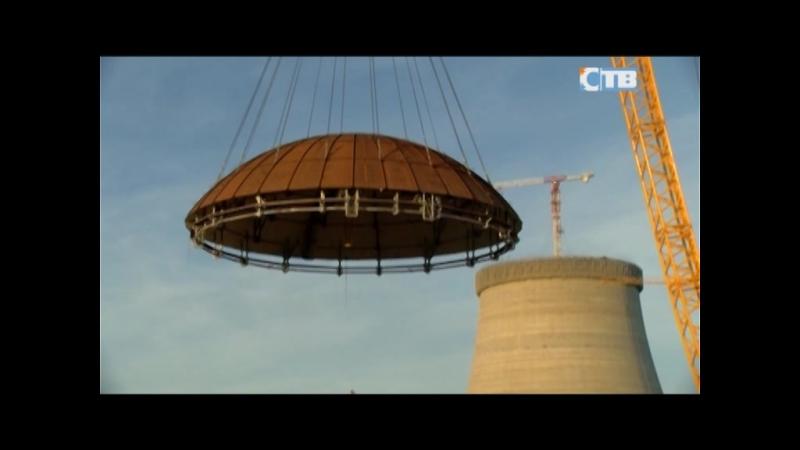 29.06.2018 Установлен купол реактора второго энергоблока ЛАЭС-2