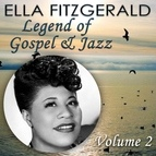 Ella Fitzgerald альбом Legend of Gospel & Jazz, Vol. 2
