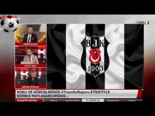 Transfer Raporu 25 Haziran 2018 Galatasaray, Fenerbahçe, Beşiktaş Yorumları