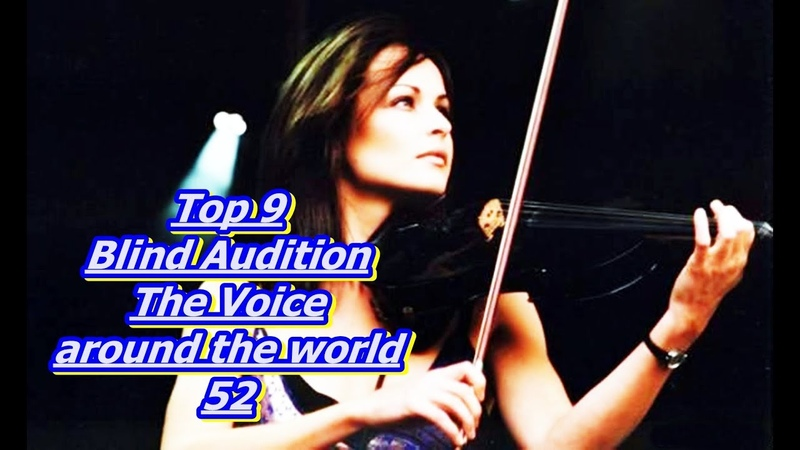 Top 9 Blind Audition (The Voice around the world 52)(REUPLOAD)