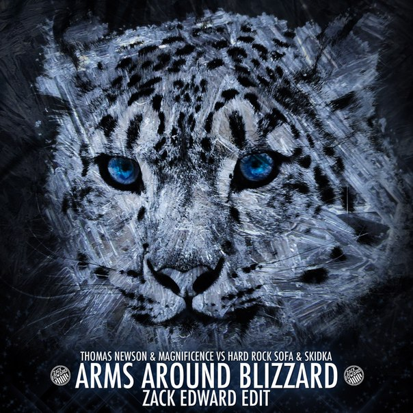Thomas Newson & Magnificence vs Hard Rock Sofa & Skidka - Arms Around Blizzard (Zack Edward Edit)