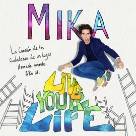 Mika альбом Live Your Life
