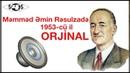 Məmməd Əmin Rəsulzadə'nin orjinal səs yazısı 1953-cü il