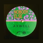 Axwell альбом Nobody Else